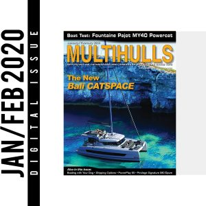 January/February 2020 Digital Issue - Multihulls Magazine